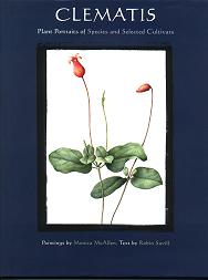 Clematis - Plant Portraits of Species and Selected Cultivars by Monica McAllen & Robin Savill