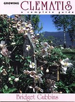 Growing Clematis: A Complete Guide - Bridget Gubbins