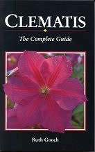 Clematis The Complete Guide by Ruth Gooch - hardback edition